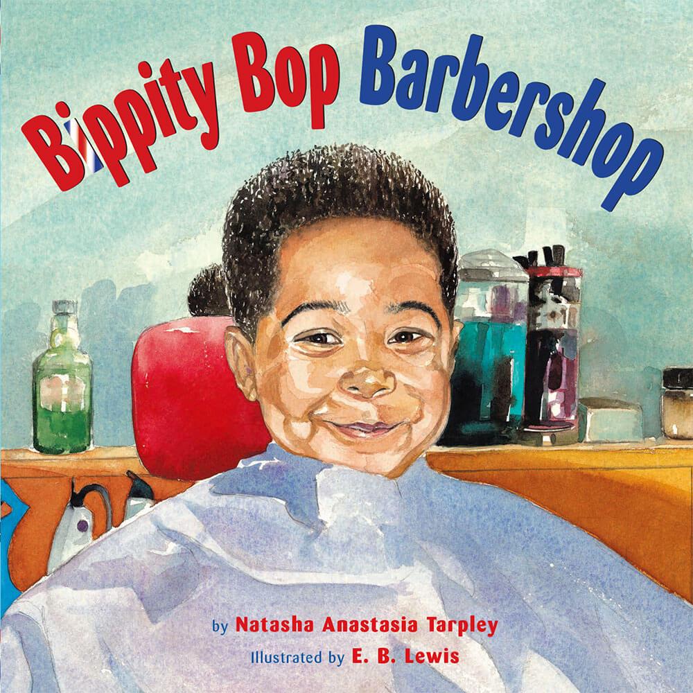 Bippity Bop Barbershop by Natasha Anastasia Tarpley.